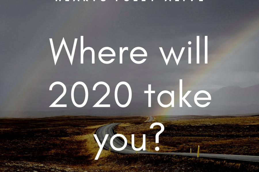 Where will 2020 take you?